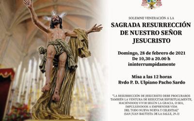 Veneración a la Sagrada Resurrección de Nuestro Señor Jesucristo