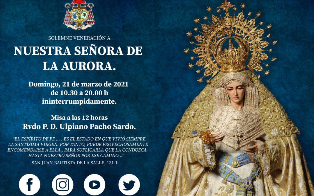 Veneración a Nuestra Señora de la Aurora